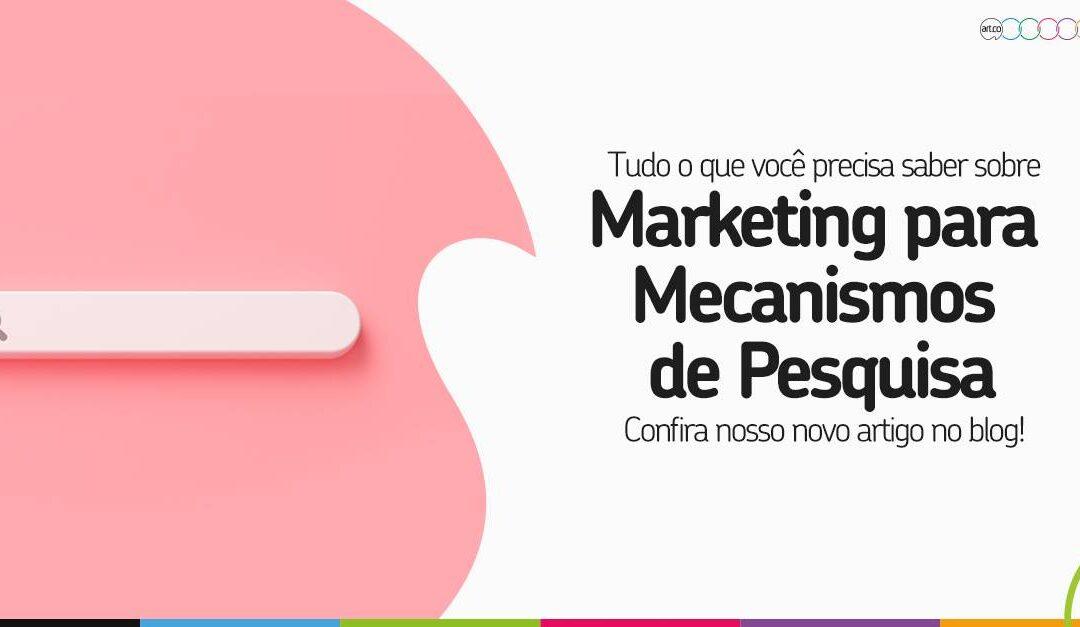 Tudo o que você precisa saber sobre Marketing para Mecanismos de Pesquisa